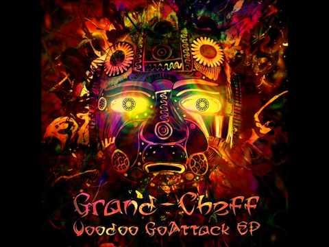 Grand Cheff - Voodoo GoAttack [Full EP]