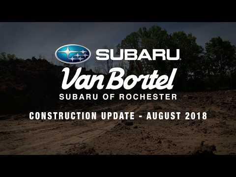 Van Bortel Subaru Of Rochester Construction Update - August 2018