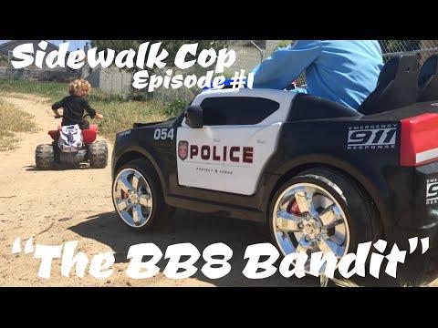 Sidewalk Cop - Episode 1 - The BB8 Bandit