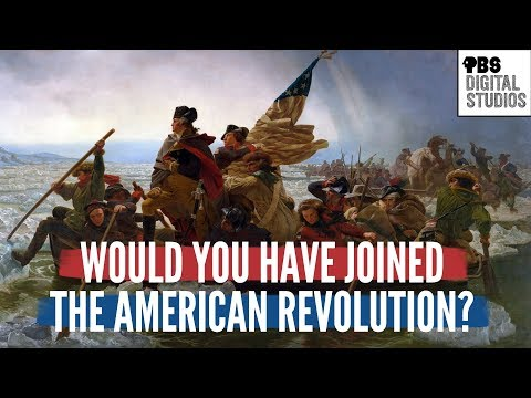 Would You Have Joined The American Revolution?