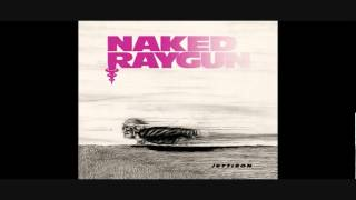 """Naked Raygun """"Jettison"""" Side 1"""