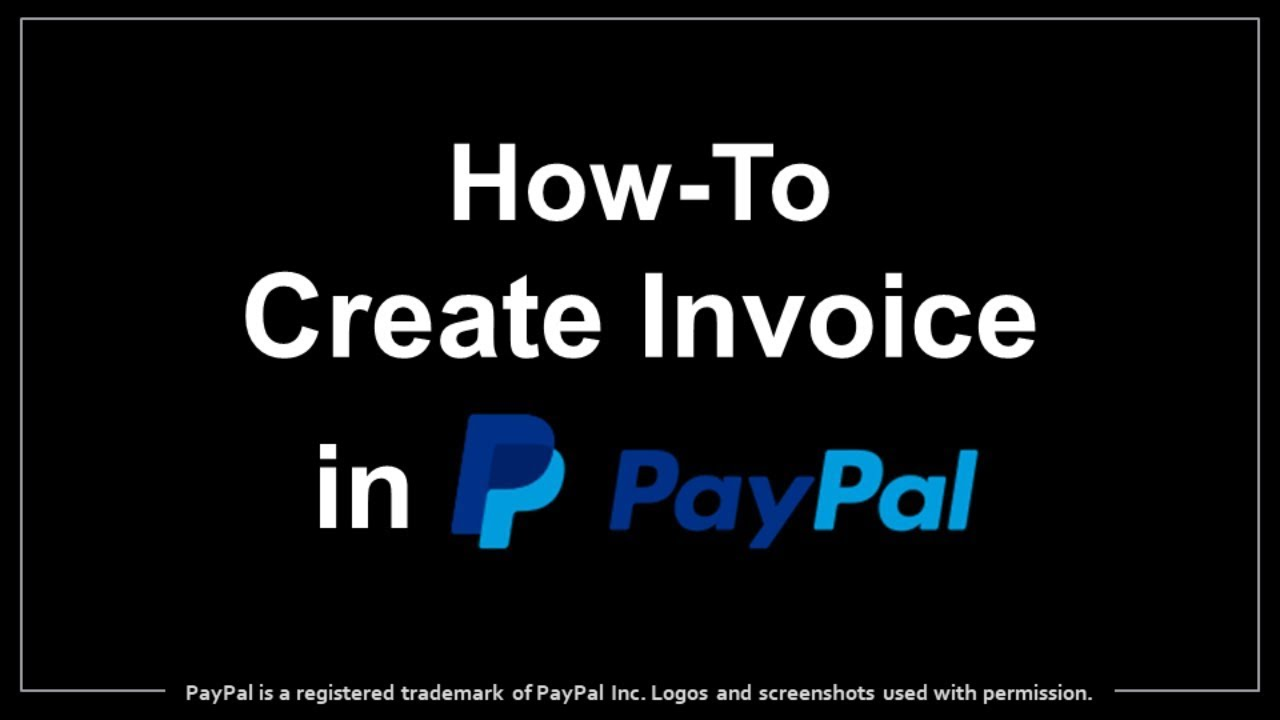 How To Create Send Invoice In PayPal YouTube - Create and send invoices