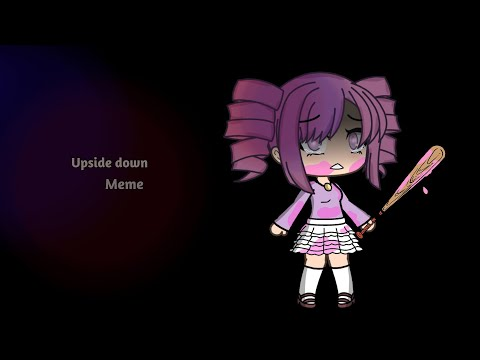 Upside Down | Meme (Yandere Simulator Based)