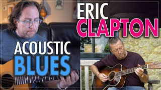 Eric Clapton's acoustic blues style. -  Unplugged guitar lesson in the style of Eric Clapton