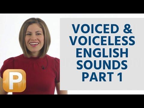 English Pronunciation - voiced & voiceless English sounds (part 1 of 3)