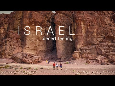 ISRAEL Timna Park   Desert Feeling   Amazing Cinematic Video !