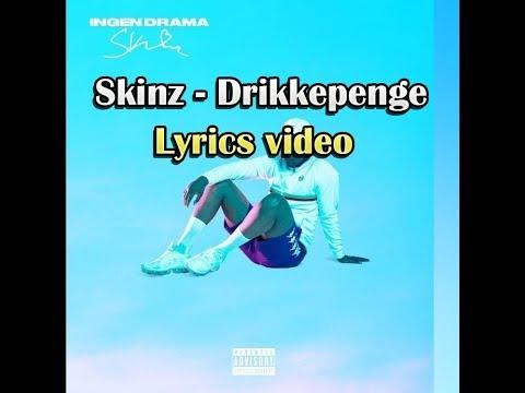 Skinz - Drikkepenge (Lyrics Video)