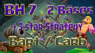 Clash of Clans - BH7 3-star strategy + 2 bases (Bart & Carb - Barbarians & Cannon Carts)