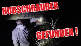 LOSTPLACE : Hubschrauber gefunden ... | ItsMarvin