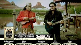"Video DEDDY DORES & DIDI KEMPOT [HQ] "" SETITIK AIR "" Cipt. DEDDY DORES download MP3, 3GP, MP4, WEBM, AVI, FLV April 2018"
