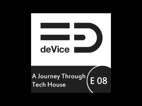 Piet S. - A Journey Through Tech House 08 - TRACKLIST & SOUNDCLOUD PAGES