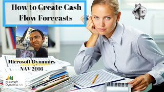 Cash Flow Forecasts in Microsoft Dynamics NAV 2016 – How to create, setup and predict cash flow