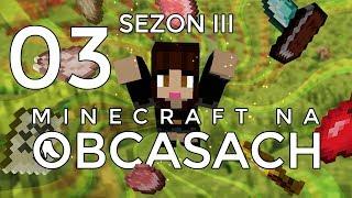 Minecraft na obcasach - Sezon III #03 - Epoka żelaza