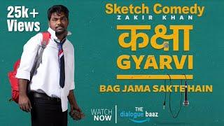 KAKSHA GYARVI - A Sketch Comedy