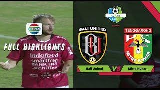 Download Video Bali United (1) vs (0) Mitra Kukar - Full Highlights   Go-Jek Liga 1 Bersama Bukalapak MP3 3GP MP4