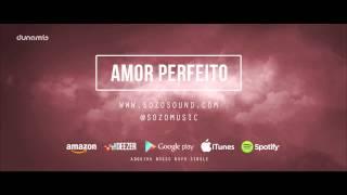 SOZO - Amor Perfeito (Single)