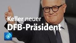 Fritz Keller ist neuer DFB-Präsident