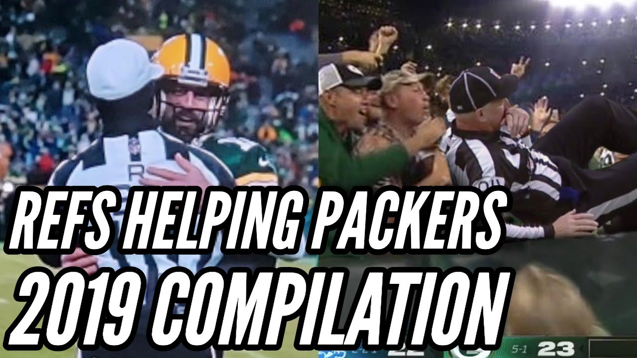 Refs Helping Packers Compilation 2019 Edition Youtube