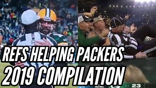 REFS HELPING PACKERS COMPILATION - 2019 Edition