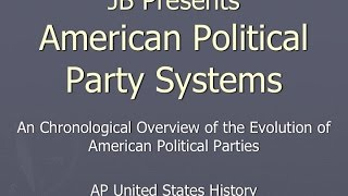 JB Presents American Political Party Systems