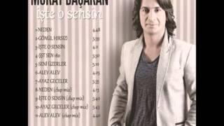 Murat Basaran - Iste O Sensin (2013)