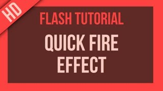 Flash Tutorial: Creating Fire Effects Very Quickly