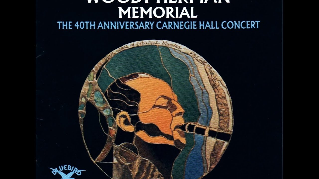Woody Herman Memorial -  40th anniversary Carnegie Hall Concert (1976) Full Album