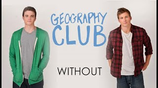 Without (Geography Club MV)