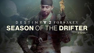 Bungie ViDoc – Season of the Drifter