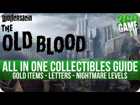 Wolfenstein The Old Blood - All in One Collectibles Guide (Gold Items, Letters, Nightmare Levels)