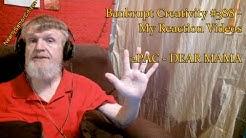 2PAC - DEAR MAMA : Bankrupt Creativity #388 - My Reaction Videos
