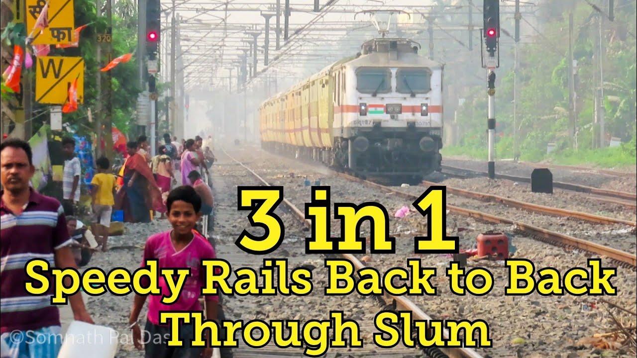 Indian Railways Through Slum ¦ 3 in 1 High Speed Actions ¦ Ma Tara, Hazar Duari, Ganga Sagar Express