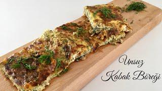 Unsuz Kabak Böreği - Pratik Tarifleri / Yemek Tarifleri - Melis'in Mutfağı