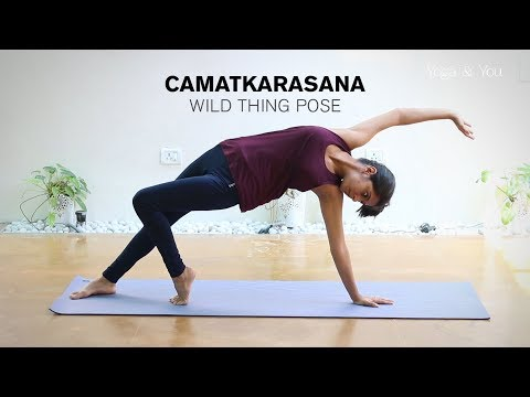 How to do Camatkarasana Wild Thing Pose