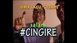 Gambar cover #CINGIRE - TEMPE  CINGIRE RAP NGAPAK