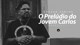Perfil #77 - Luccas Carlos - O Prelúdio do Jovem Carlos (Prod. Slim / M2)