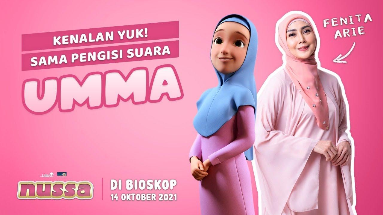 Download KENALAN YUK SAMA PENGISI SUARA UMMA, FENITA ARIE   FILM NUSSA DI BIOSKOP 14 OKTOBER 2021