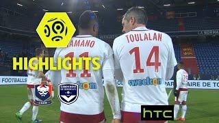 SM Caen - Girondins de Bordeaux (0-4) - Highlights - (SMC - GdB) / 2016-17