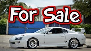 My Supra is for Sale... Getting a GTR