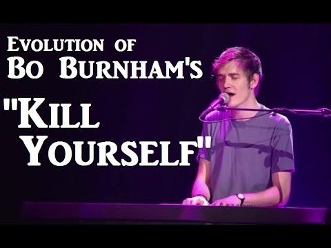 "Evolution Of Bo Burnham's ""Kill Yourself"""