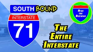 I-71 SOUTHBOUND: The Entire Interstate