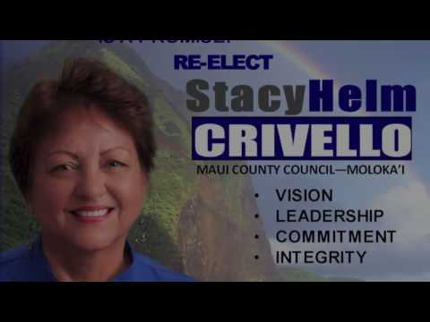 Stacy Helm Crivello for Maui County Council HD