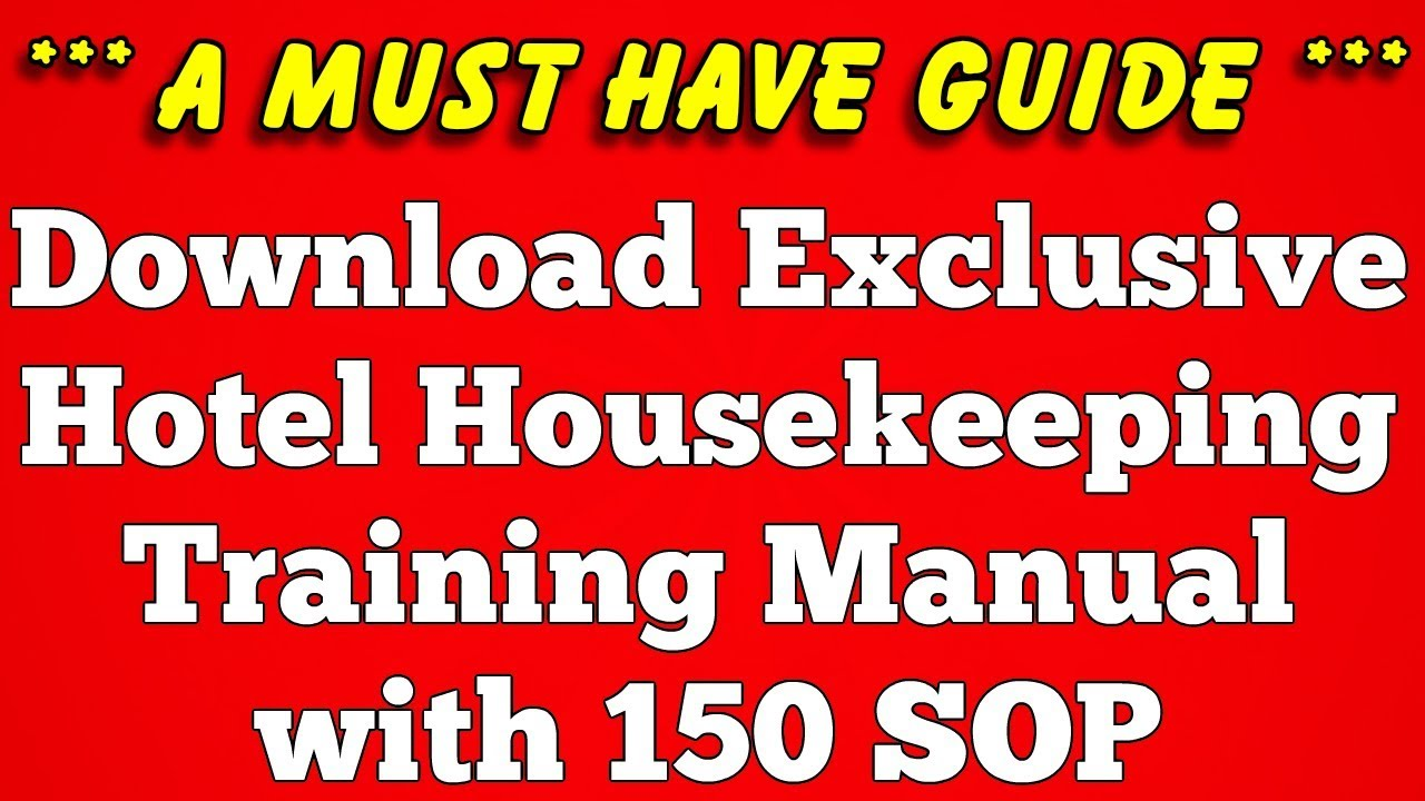 Download Hotel Housekeeping Training Manual - A Must Have Guide