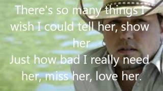 Jason Aldean-If She Could See Me Now Lyrics