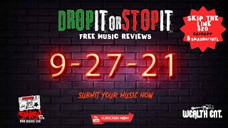 #DROPITORSTOPIT 9 - 27 !!  Submit your music NOW !! Wealthentsubmissions@gmail.com