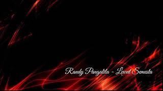 Randy Pangalila Lewat Semesta LIRIK
