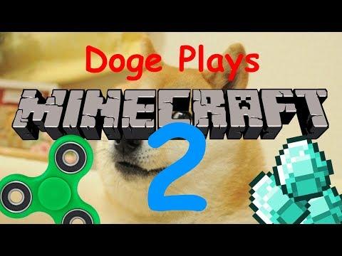 Doge Plays Minecraft 2
