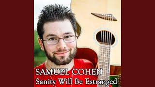 Sanity Will Be Estranged