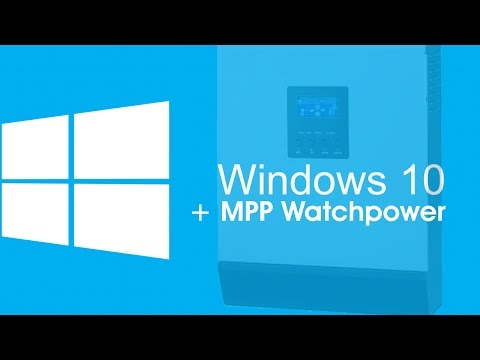 Setting up MPP Solar's Watchpower on windows 10