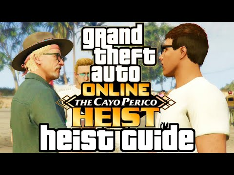 GTA Online Cayo Perico heist guide